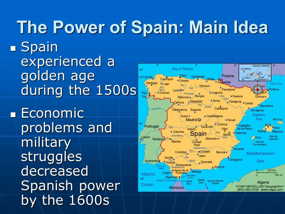 The Power of Spain: Main Idea