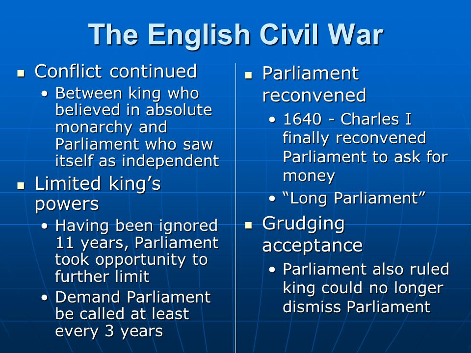 The English Civil War Conflict continued Limited king's powers