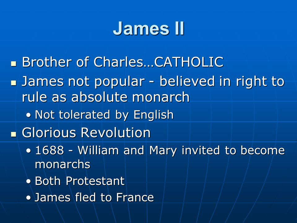 James II Brother of Charles…CATHOLIC