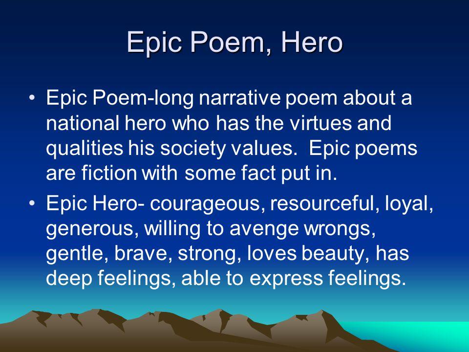 Epic Poem, Hero