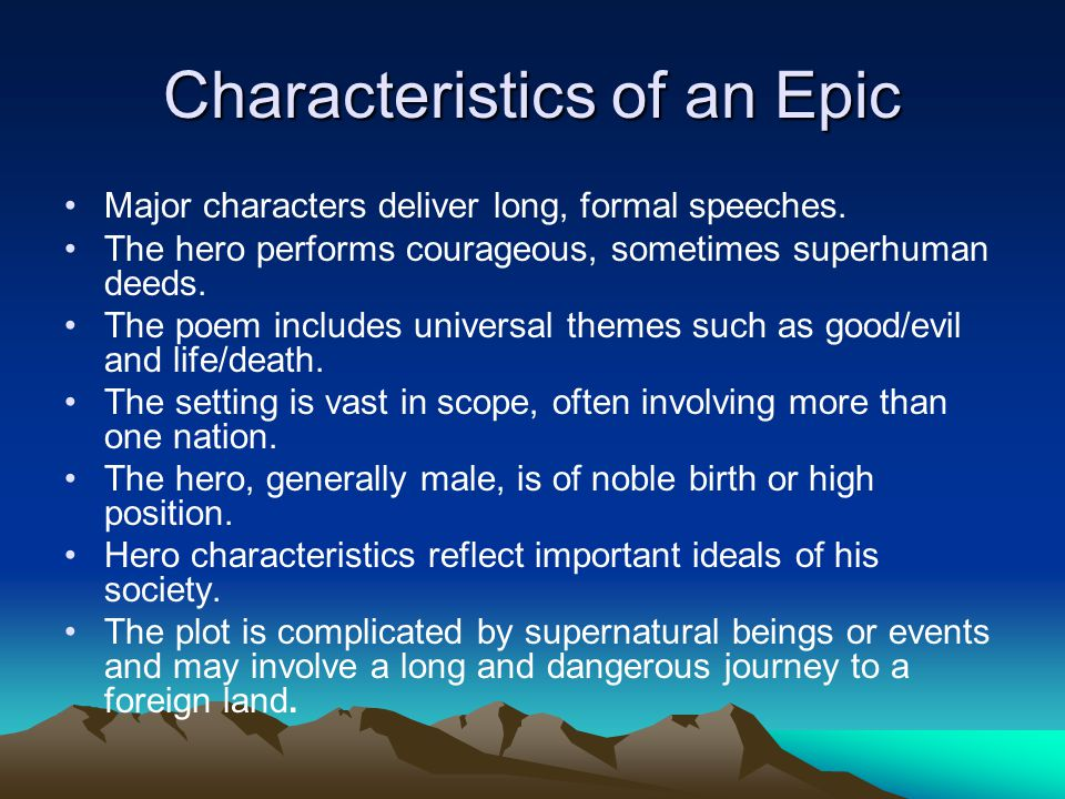 Characteristics of an Epic