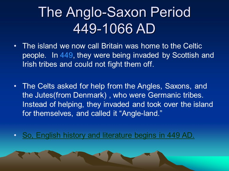 literature from the anglo saxon period through The anglo-saxon and medieval  anglo-saxon literature often focused on great heroes such as beowulf,  the early literature of the anglo-saxon period mostly took .