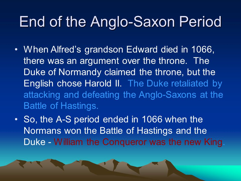 End of the Anglo-Saxon Period