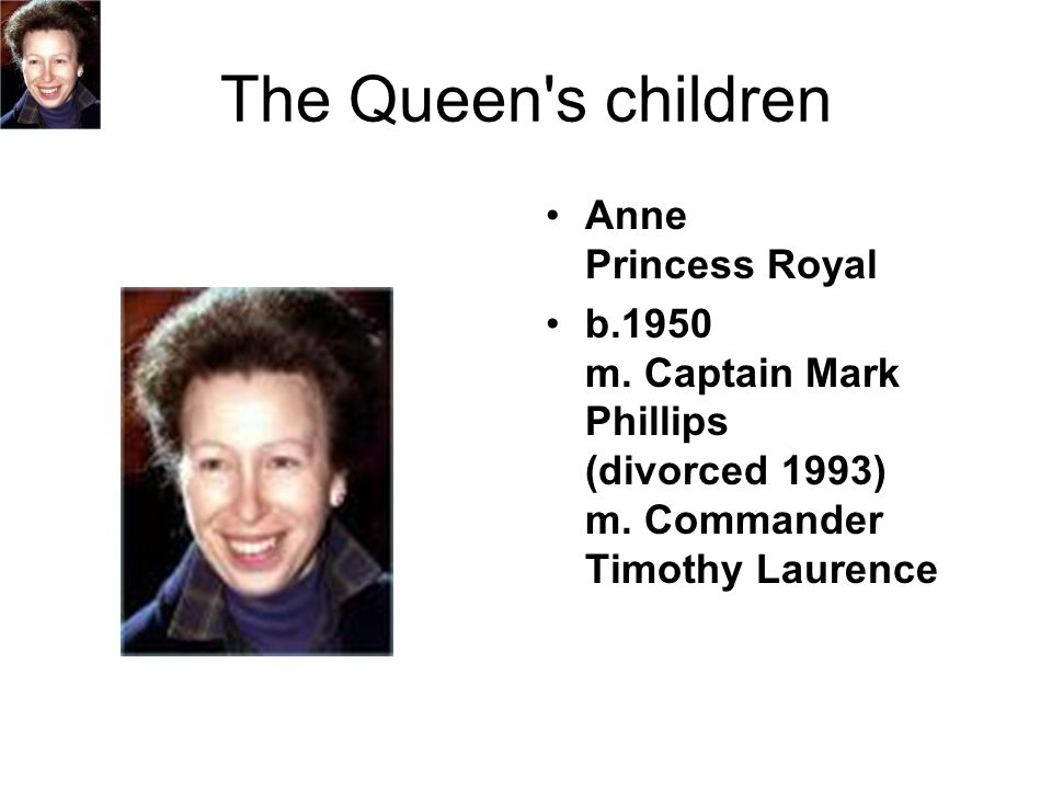 The Queen s children Anne Princess Royal