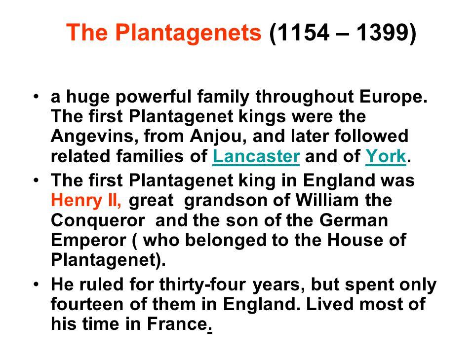 The Plantagenets (1154 – 1399)