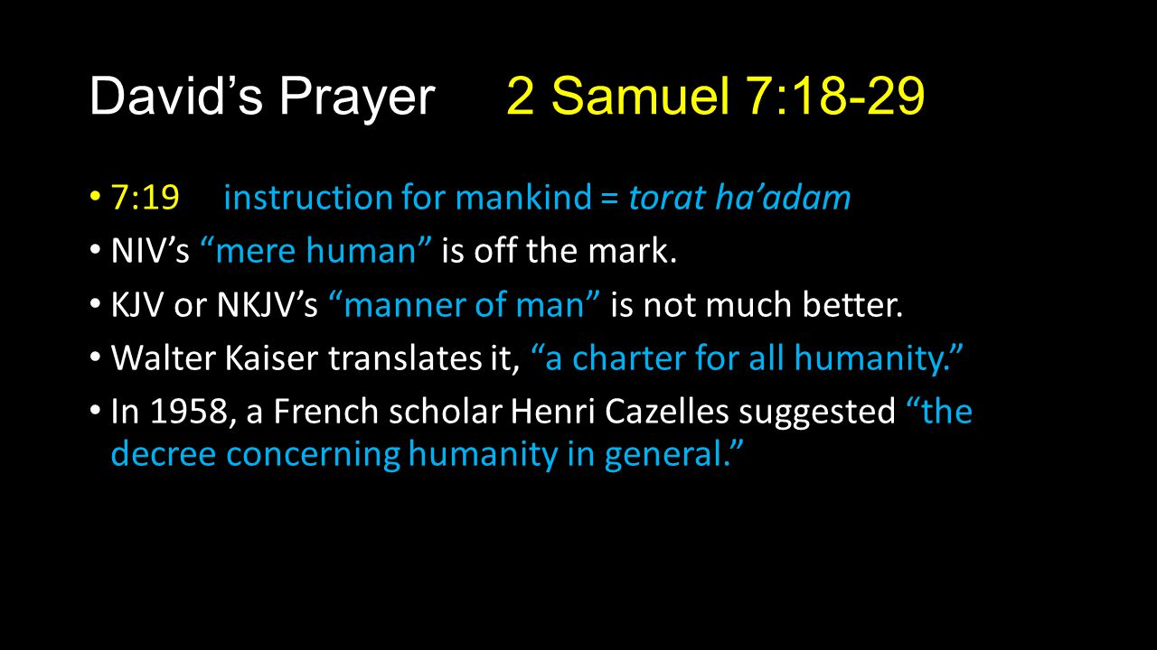 David's Prayer 2 Samuel 7:18-29