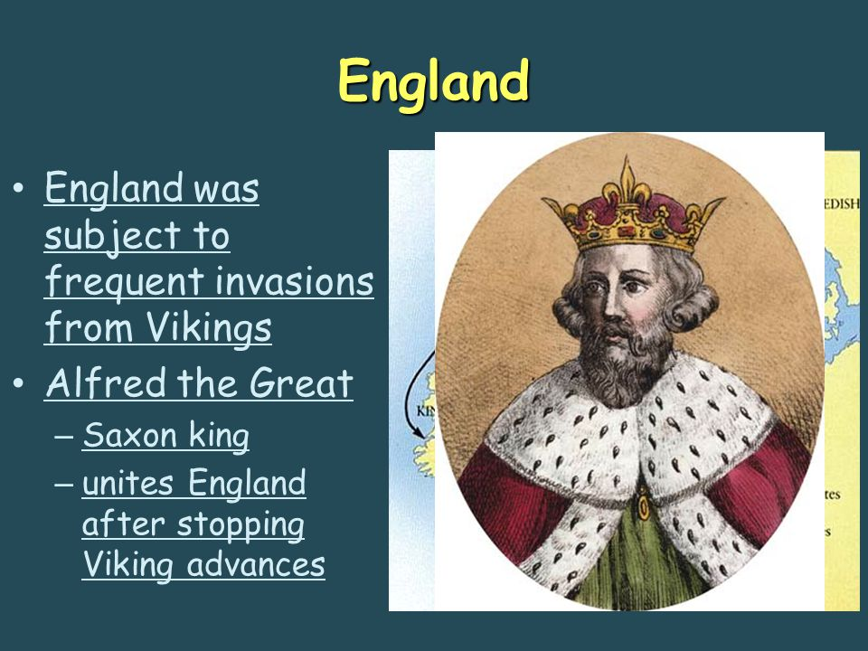 England England was subject to frequent invasions from Vikings
