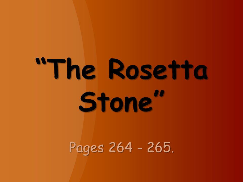 The Rosetta Stone Pages 264 - 265.