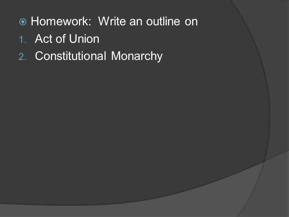 Homework: Write an outline on