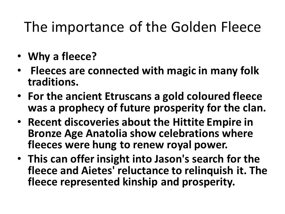 The importance of the Golden Fleece