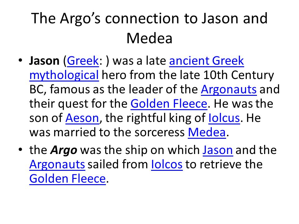 The Argo's connection to Jason and Medea
