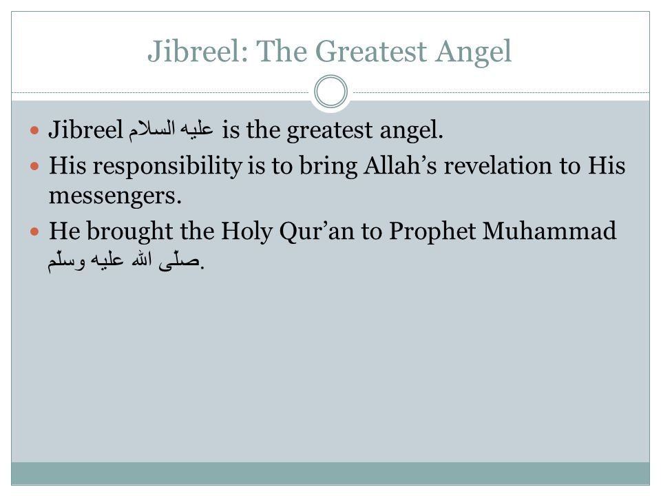 Jibreel: The Greatest Angel