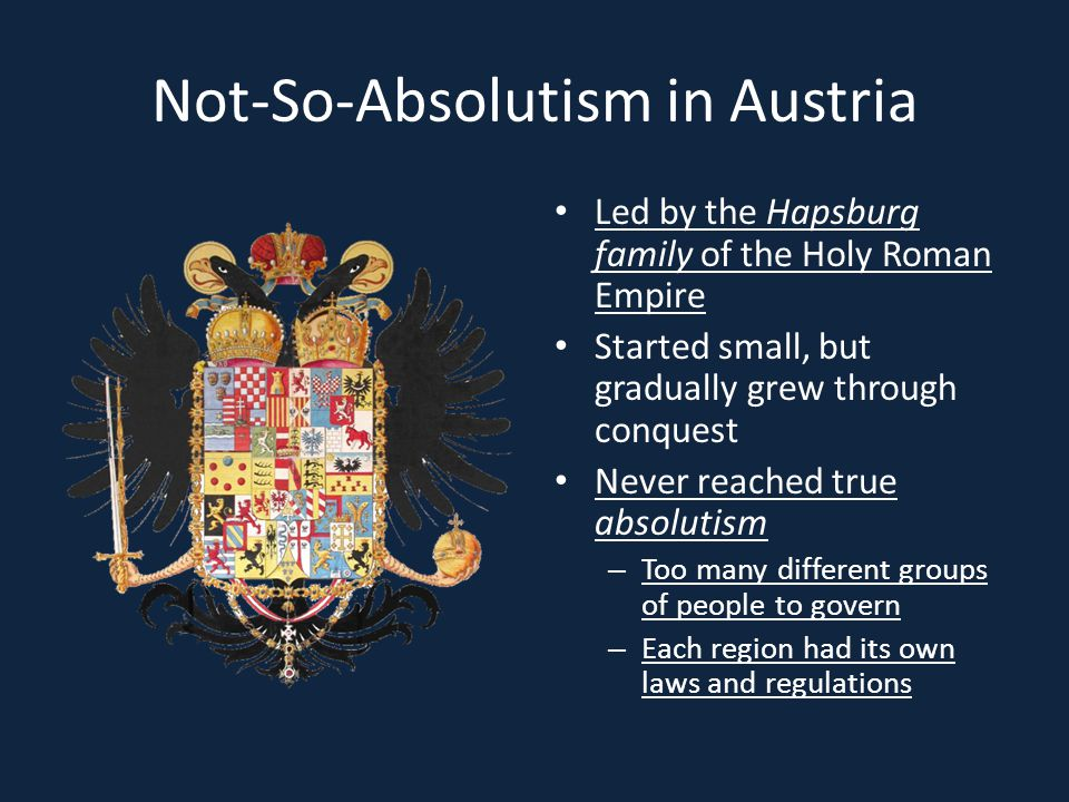 Not-So-Absolutism in Austria