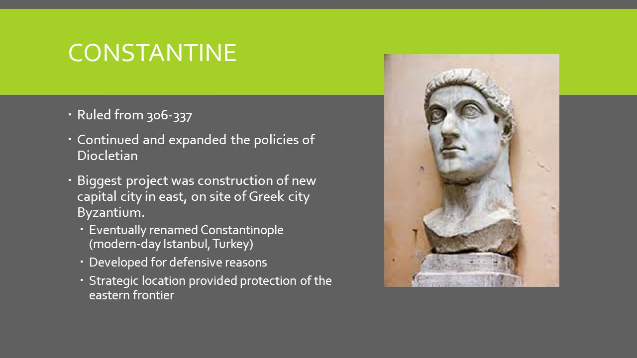 Constantine Ruled from 306-337