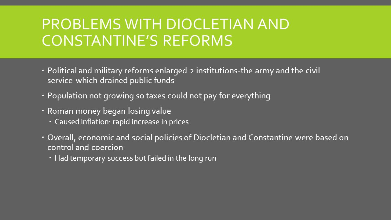 Problems with Diocletian and Constantine's Reforms
