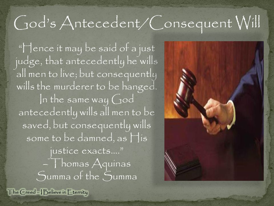 God's Antecedent/Consequent Will