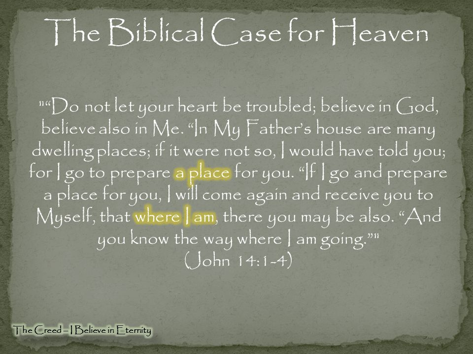 The Biblical Case for Heaven