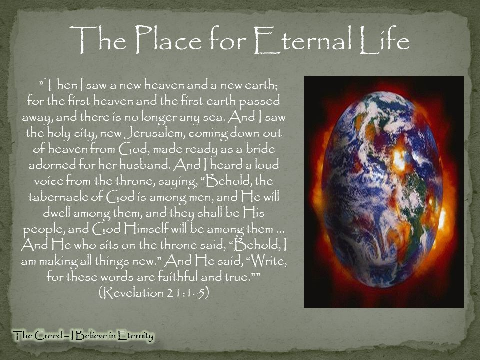 The Place for Eternal Life