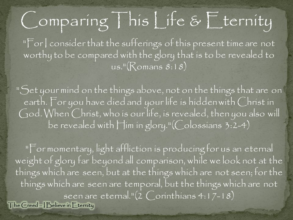 Comparing This Life & Eternity