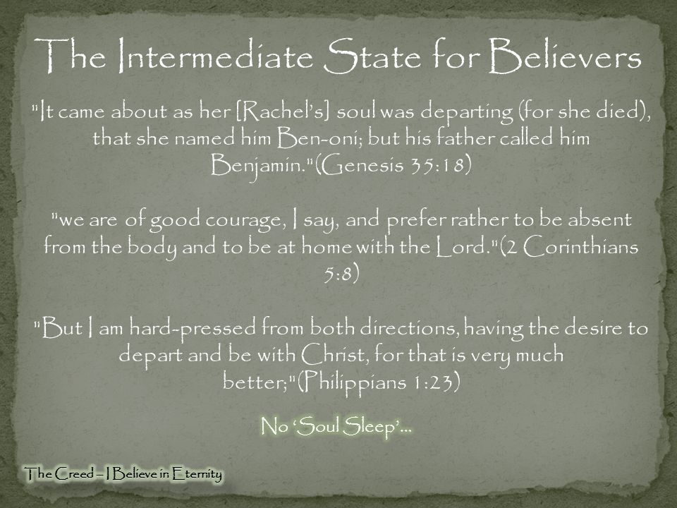 The Intermediate State for Believers