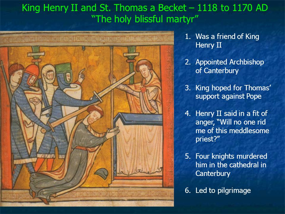 King Henry II and St. Thomas a Becket – 1118 to 1170 AD