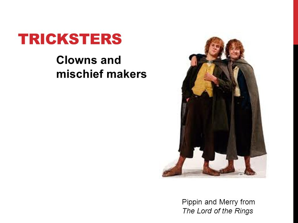 tricksters Clowns and mischief makers