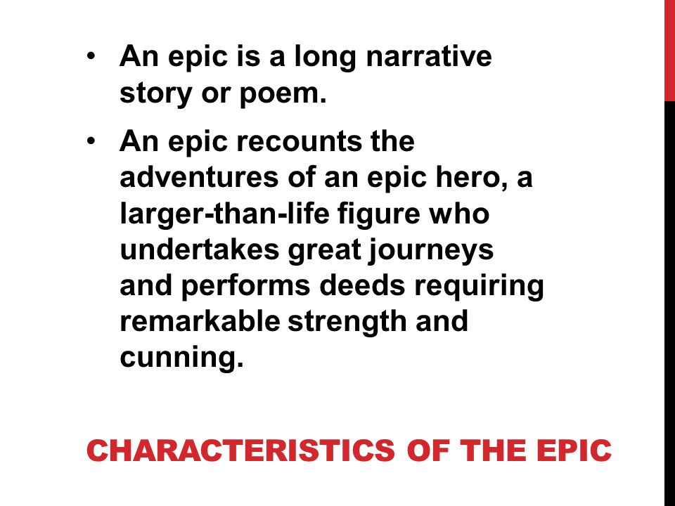 Characteristics of the Epic