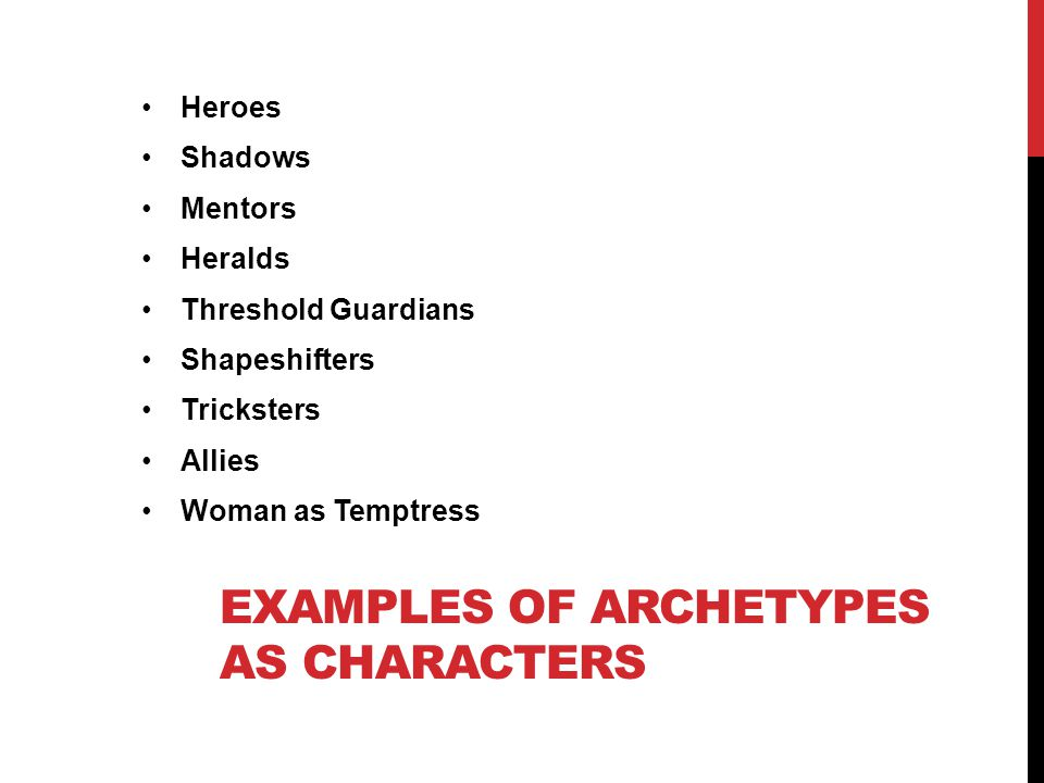 Examples of Archetypes as characters