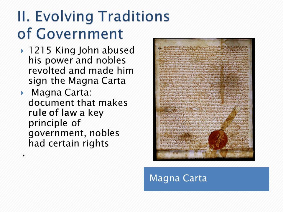 II. Evolving Traditions of Government