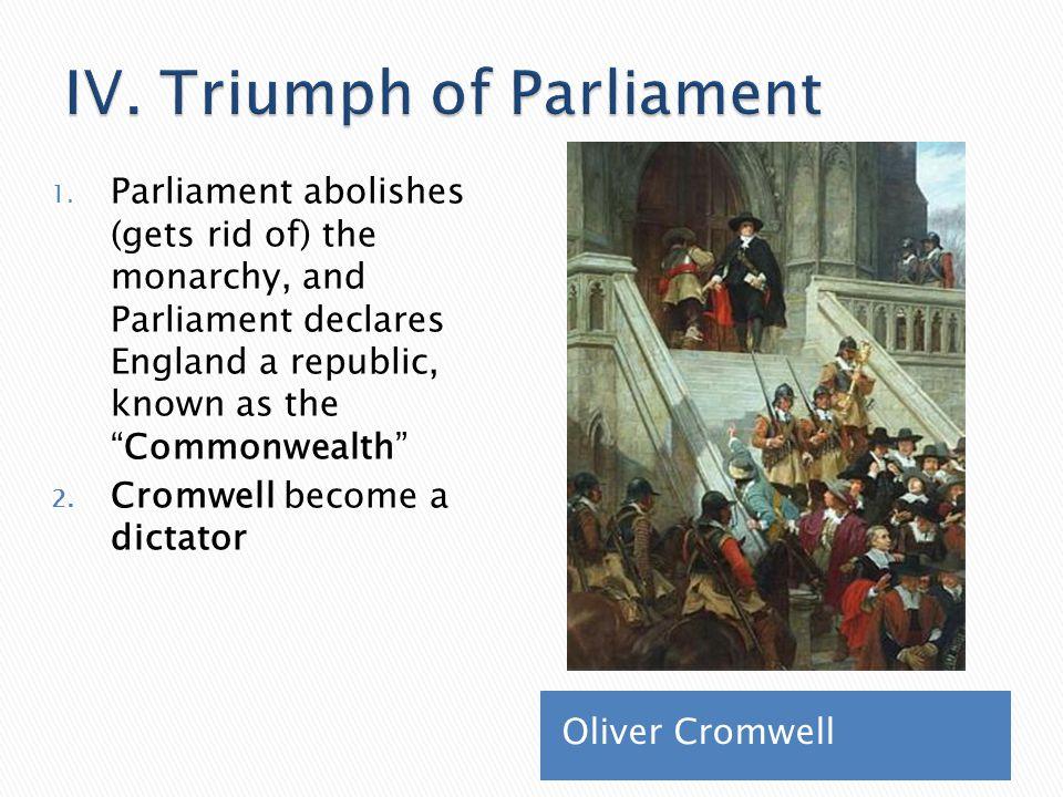 IV. Triumph of Parliament