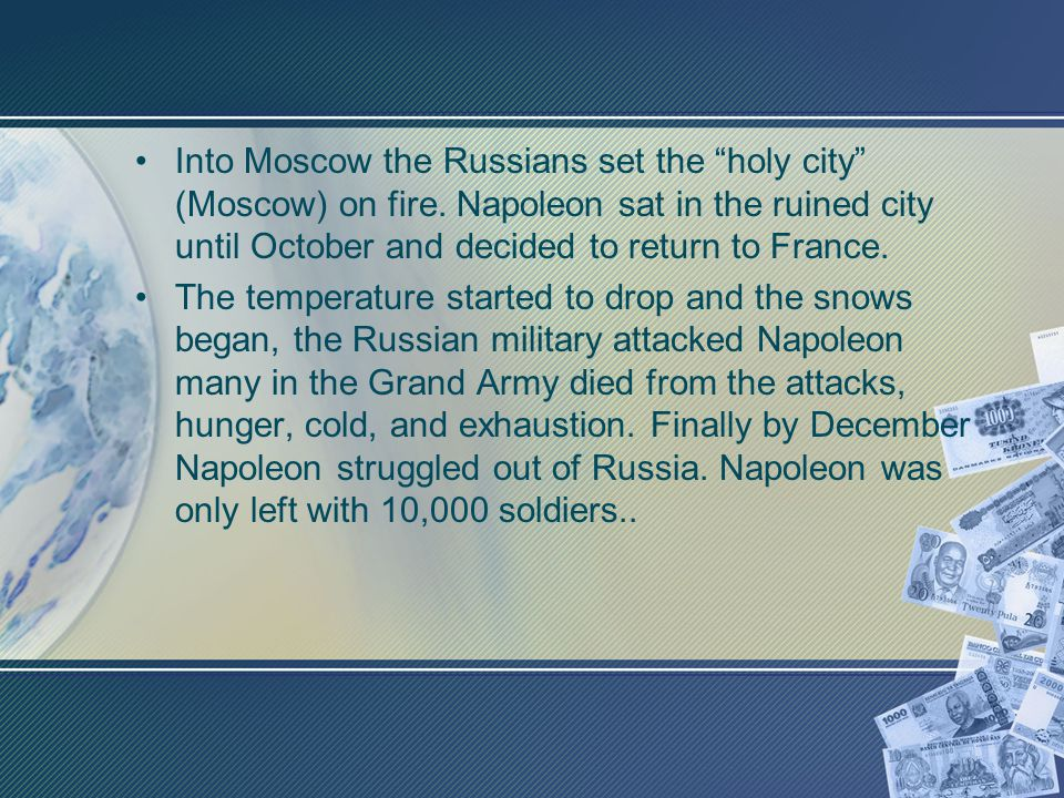 Into Moscow the Russians set the holy city (Moscow) on fire