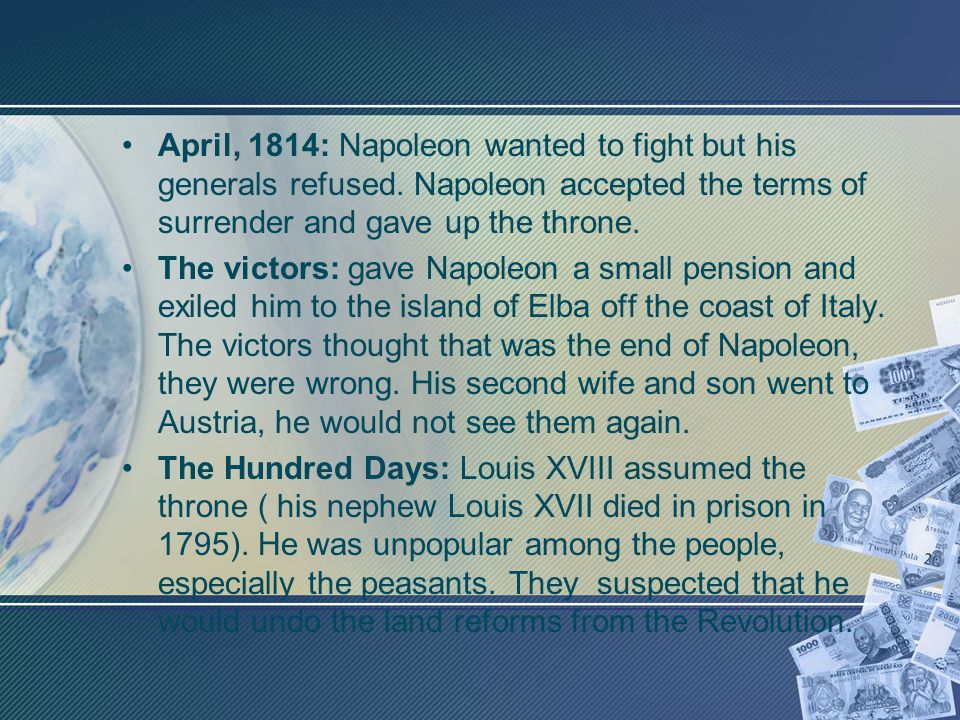 April, 1814: Napoleon wanted to fight but his generals refused