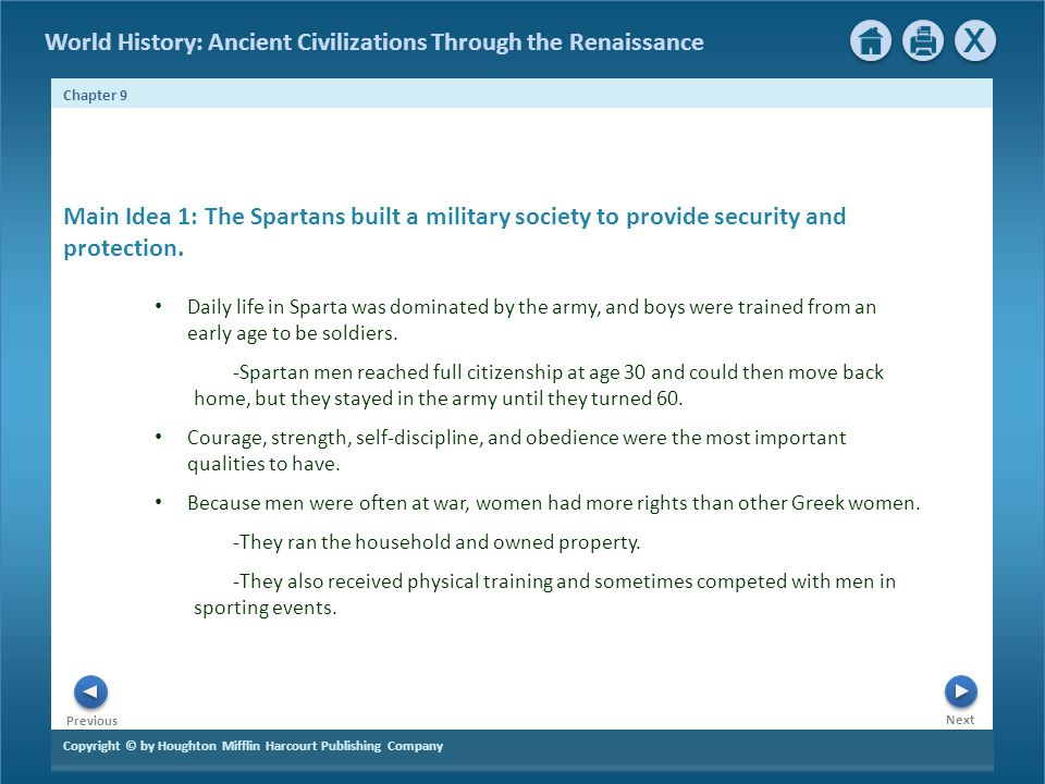 Main Idea 1: The Spartans built a military society to provide security and protection.
