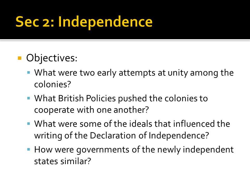 Sec 2: Independence Objectives: