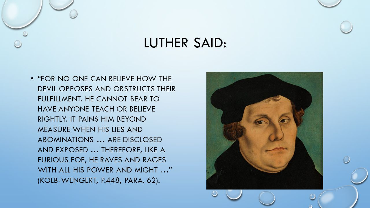 Luther said:
