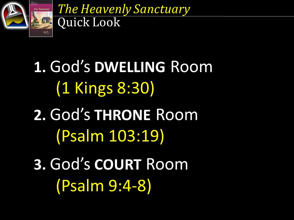 1. God's DWELLING Room (1 Kings 8:30)