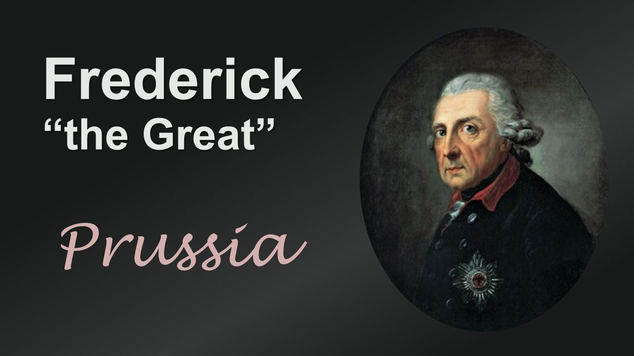 Frederick the Great Prussia