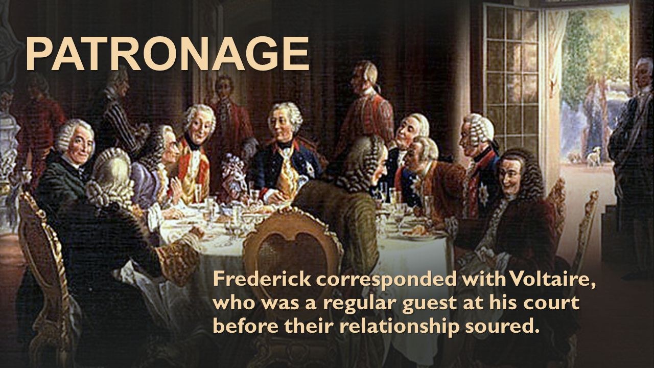 PATRONAGE Frederick corresponded with Voltaire, who was a regular guest at his court before their relationship soured.
