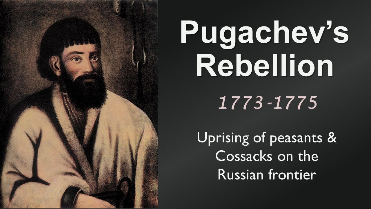 Uprising of peasants & Cossacks on the Russian frontier