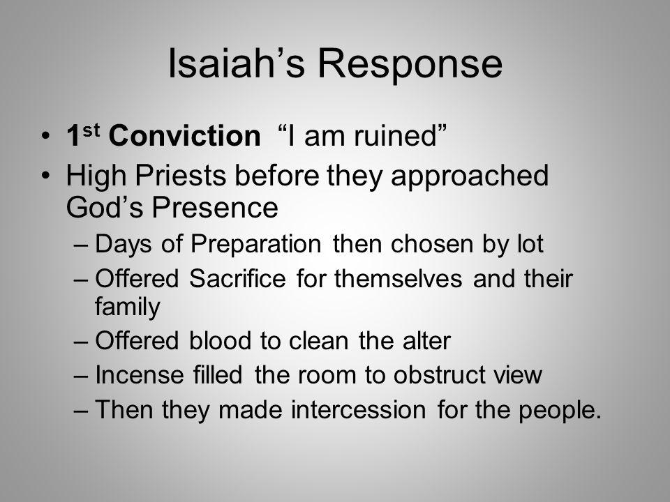 Isaiah's Response 1st Conviction I am ruined
