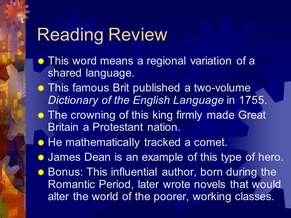 Reading Review This word means a regional variation of a shared language.