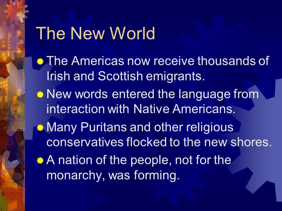 The New World The Americas now receive thousands of Irish and Scottish emigrants.