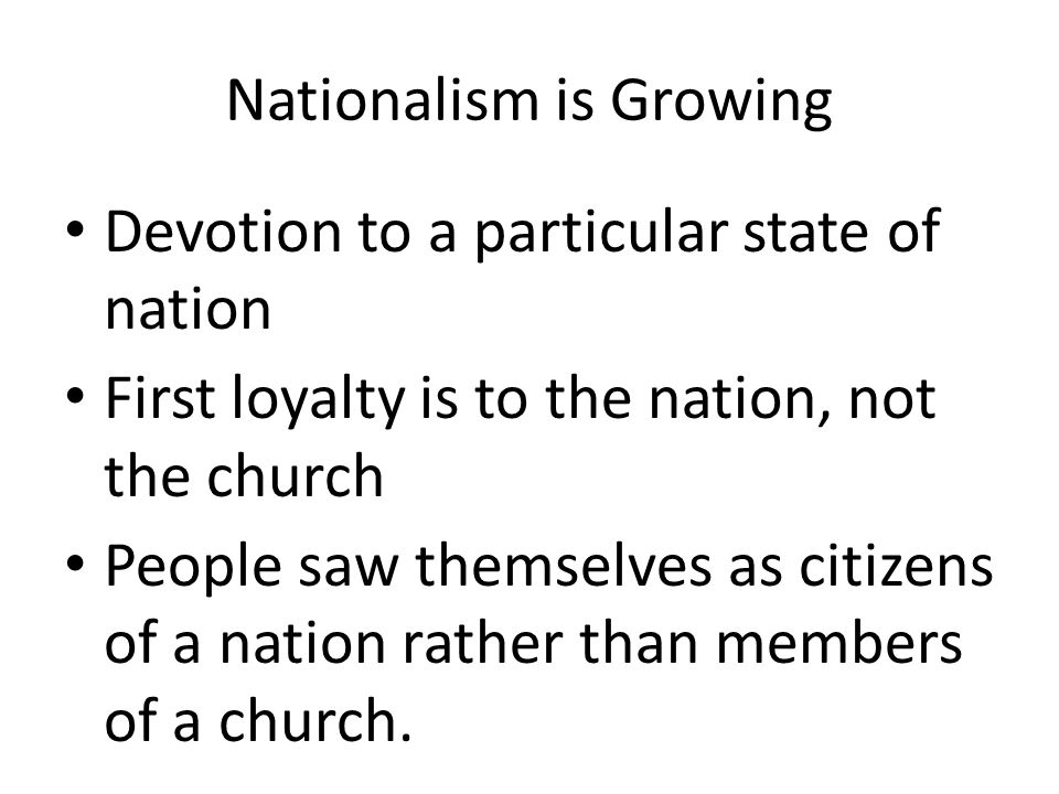Nationalism is Growing