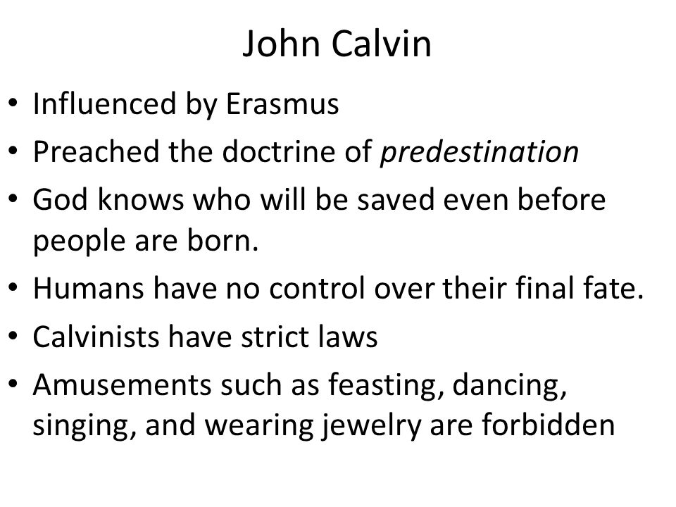 John Calvin Influenced by Erasmus