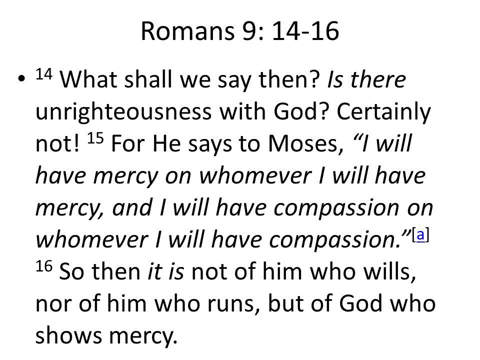 Romans 9: 14-16