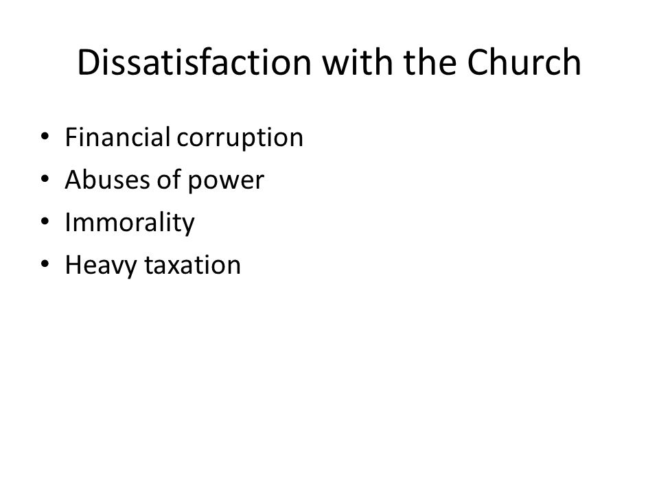 Dissatisfaction with the Church