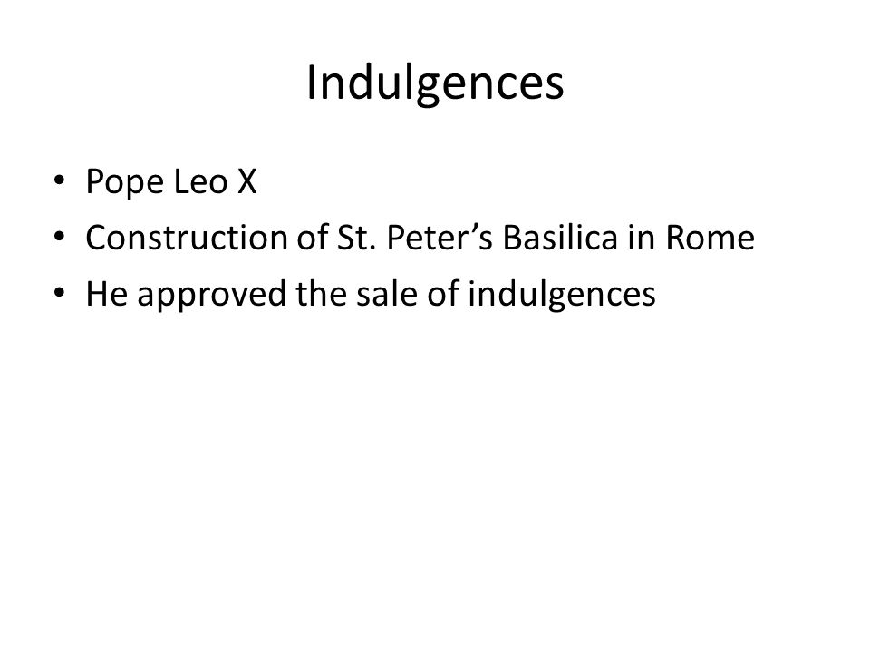 Indulgences Pope Leo X Construction of St. Peter's Basilica in Rome