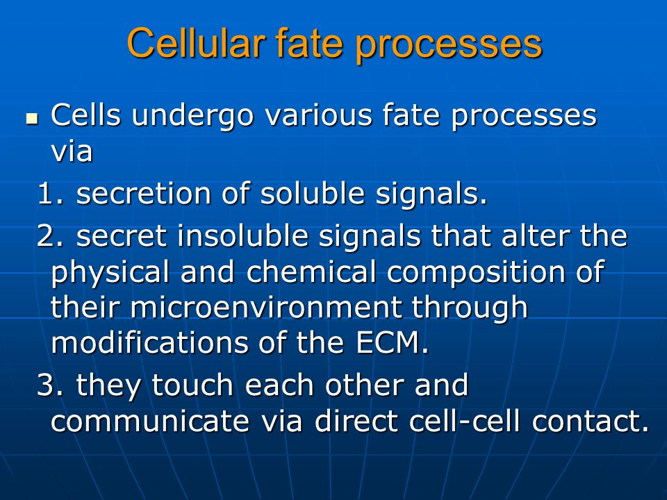 Cellular fate processes