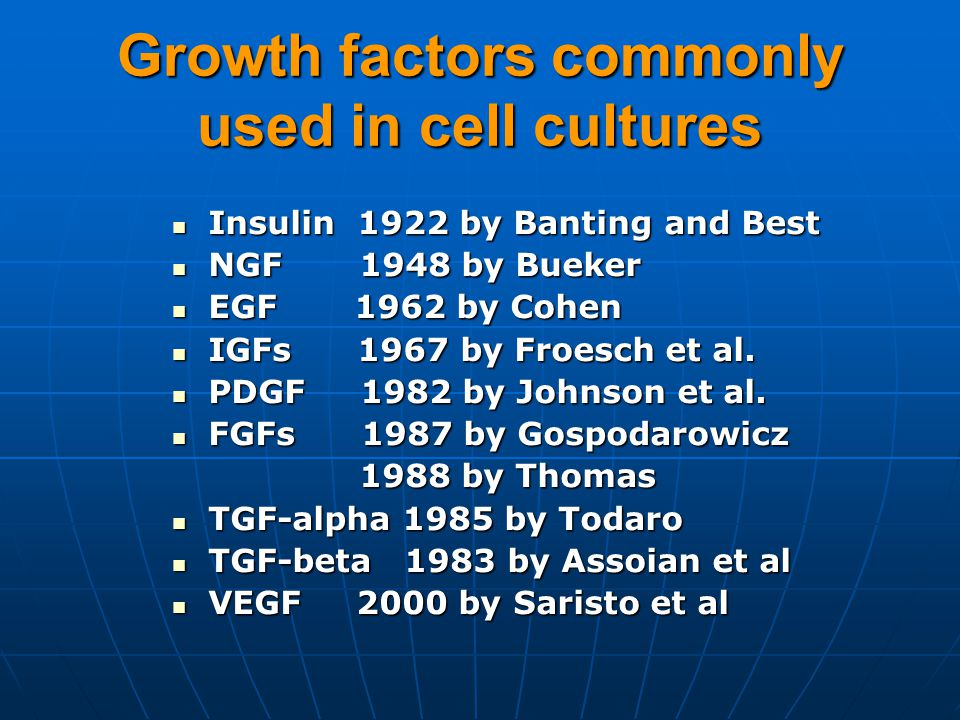 Growth factors commonly used in cell cultures