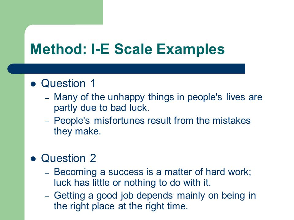 Method: I-E Scale Examples